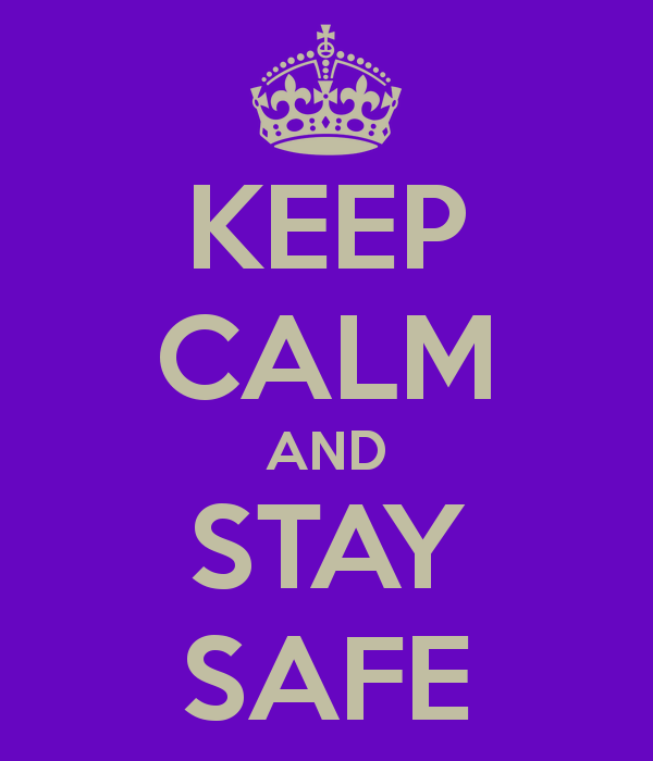 keep-calm-and-stay-safe-130