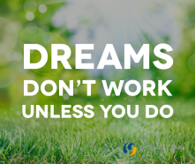 Quote-2015-02-23-Dreams-dont-work.png